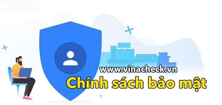 chính sách bảo mật website, vinacheck