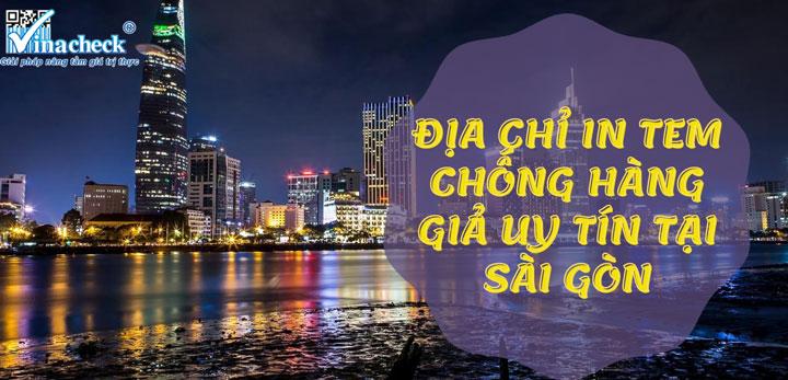 Địa chỉ in tem chống hàng giả uy tín tại Sài Gòn 1