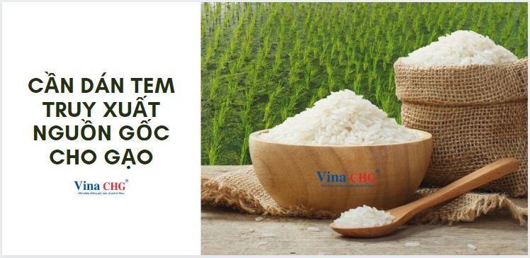 Cần dán tem truy xuất cho gạo hay không?